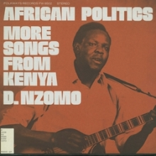 African Politics: More Songs from Kenya (Folkways Records, 1973)